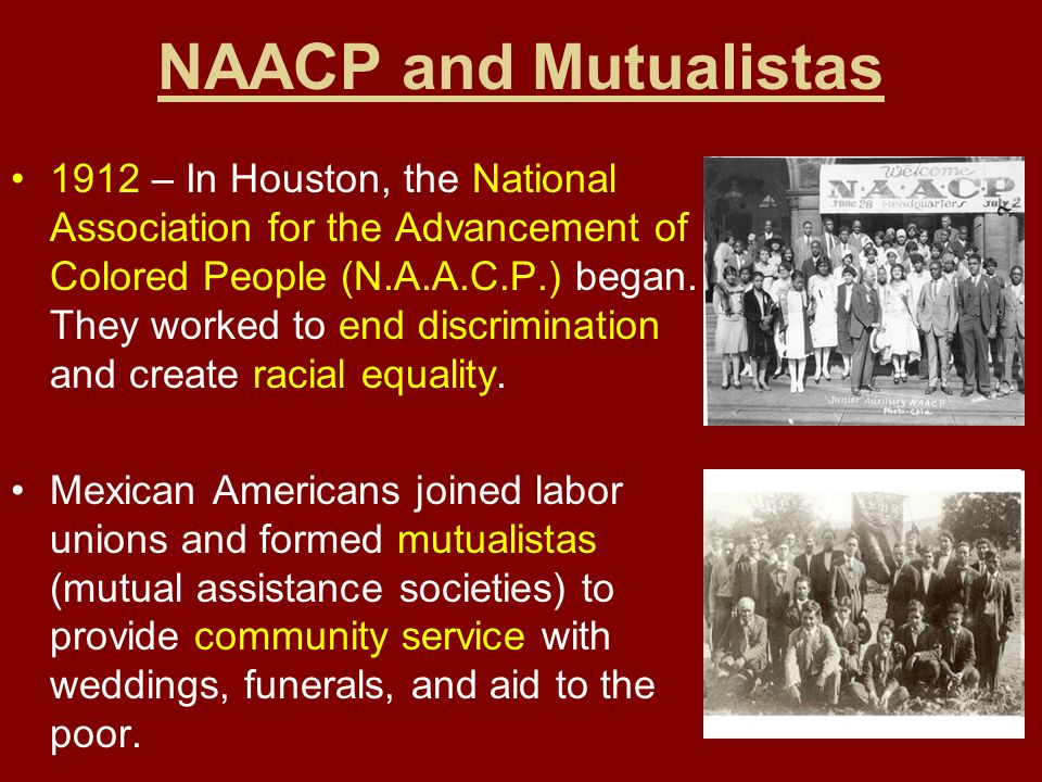 NAACP and Mutualistas
