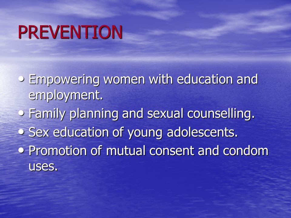 PREVENTION Empowering women with education and employment.