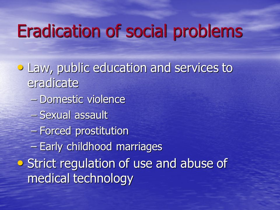 Eradication of social problems