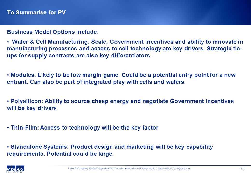 To Summarise for PV Business Model Options Include:
