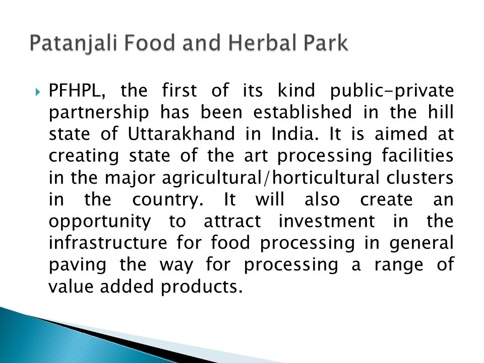 PFHPL, the first of its kind public-private partnership has been established in the hill state of Uttarakhand in India.