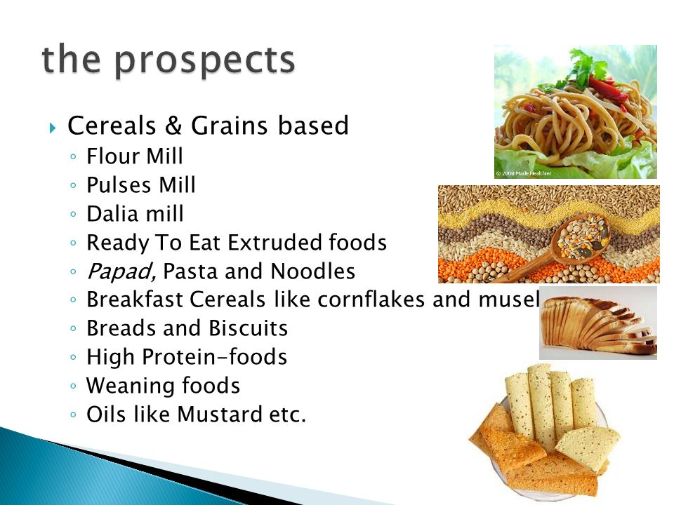 the prospects Cereals & Grains based Flour Mill Pulses Mill Dalia mill