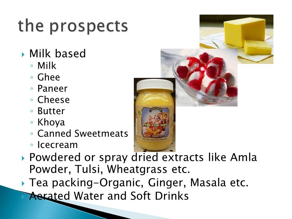 the prospects Milk based
