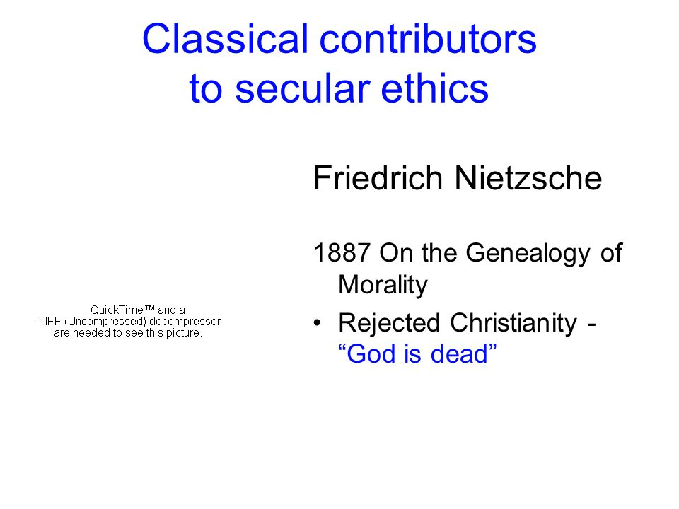Classical contributors to secular ethics