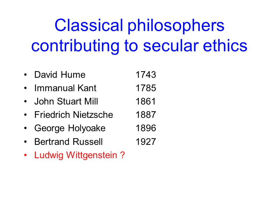 Classical philosophers contributing to secular ethics
