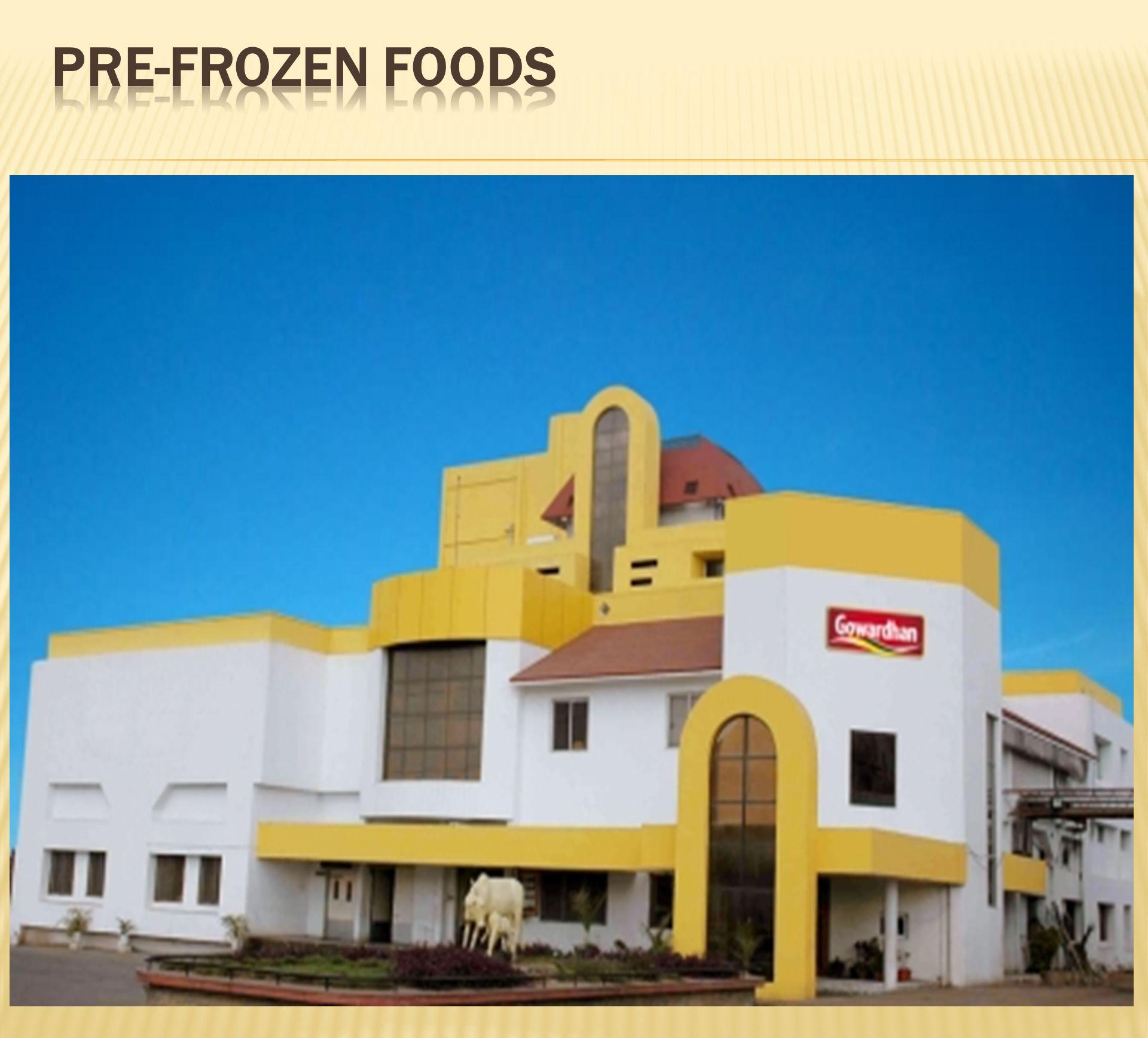 PRE-FROZEN FOODS