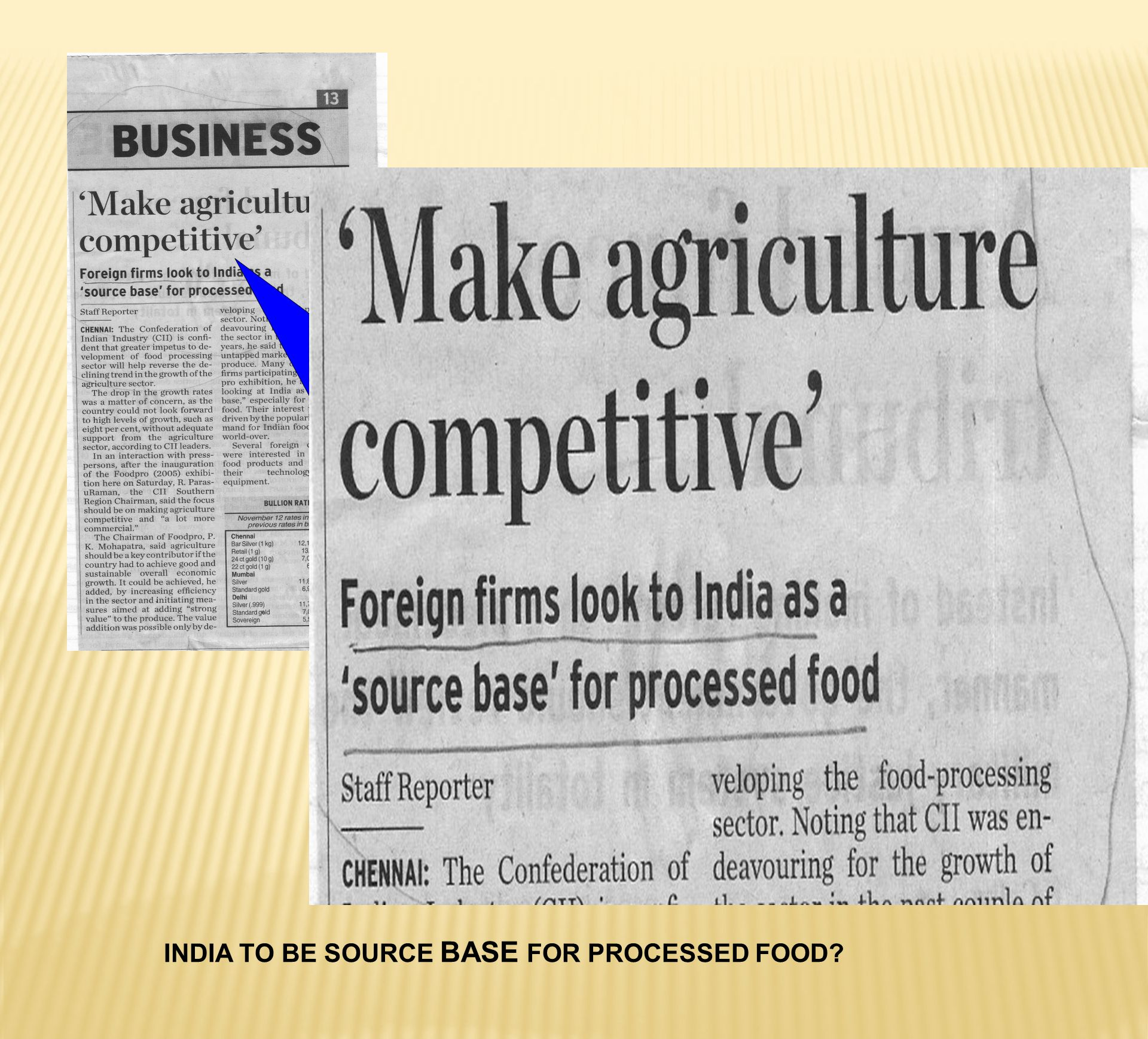 INDIA TO BE SOURCE BASE FOR PROCESSED FOOD