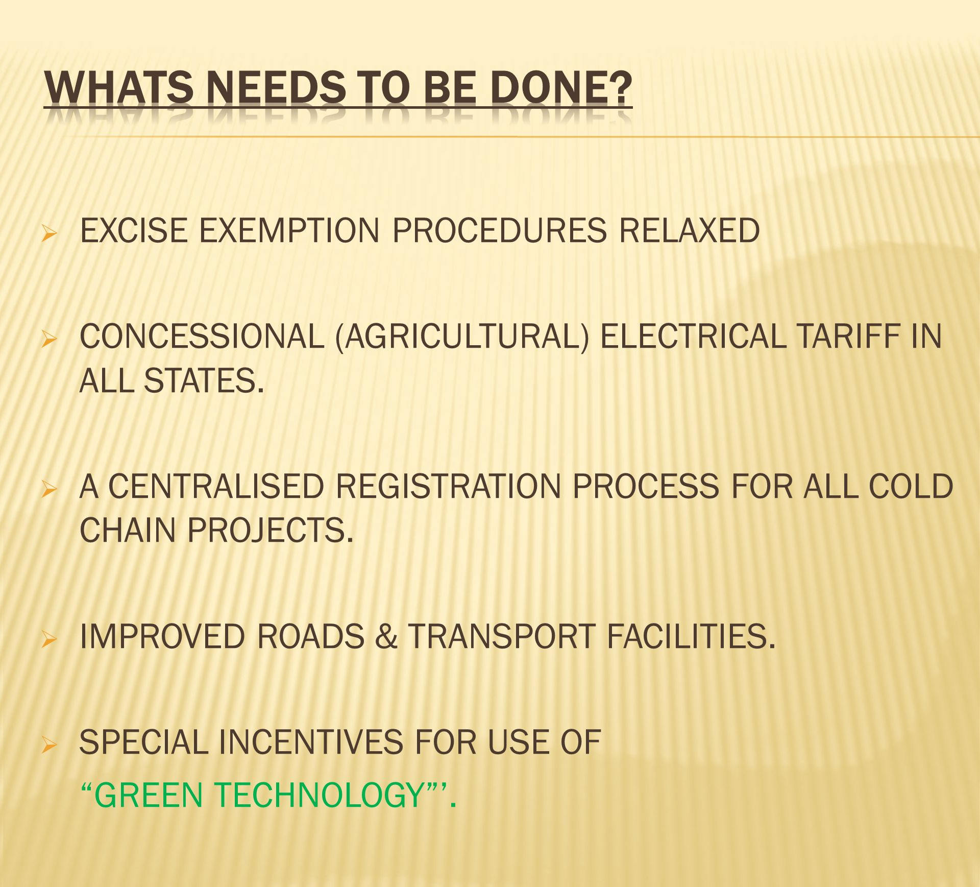 WHATS NEEDS TO BE DONE EXCISE EXEMPTION PROCEDURES RELAXED