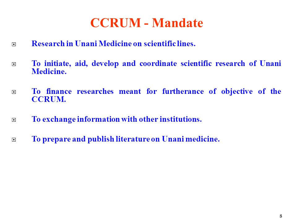 CCRUM - Mandate Research in Unani Medicine on scientific lines.