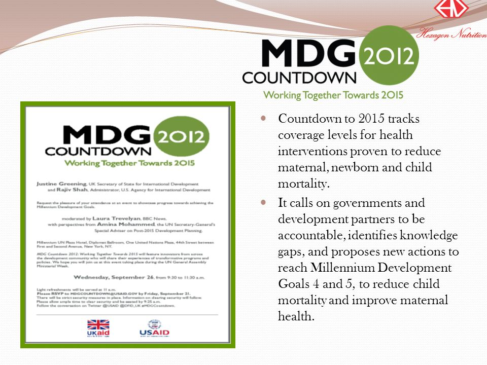 Countdown to 2015 tracks coverage levels for health interventions proven to reduce maternal, newborn and child mortality.
