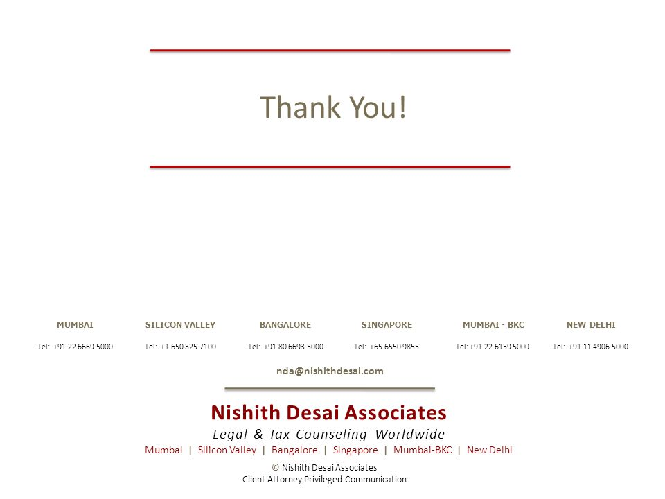 © Nishith Desai Associates Client Attorney Privileged Communication