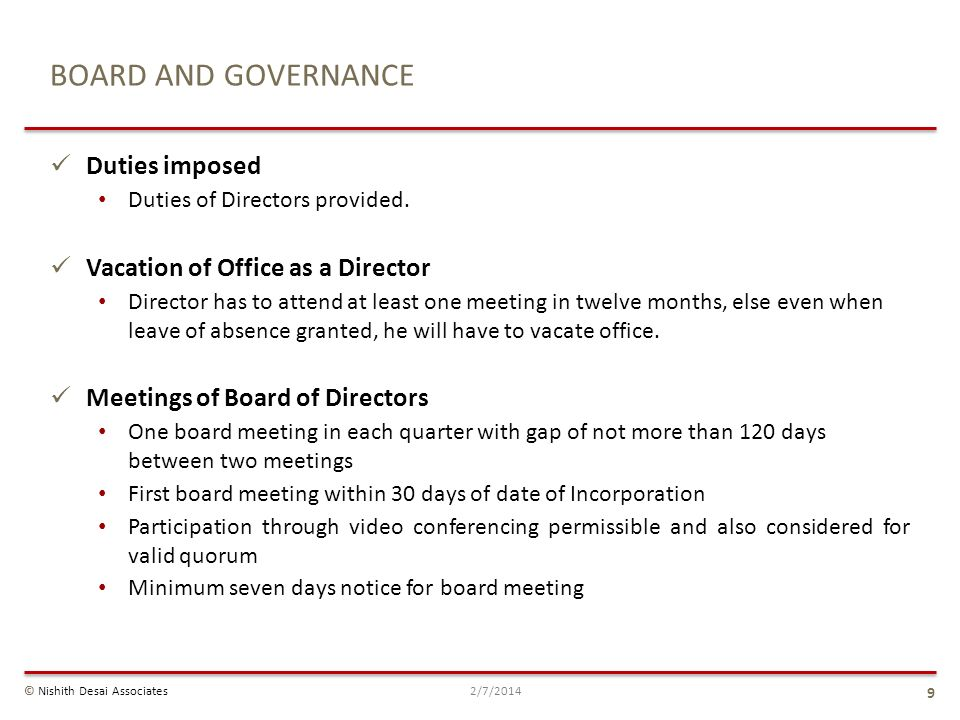 BOARD AND GOVERNANCE Duties imposed Vacation of Office as a Director