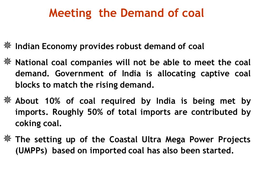Meeting the Demand of coal