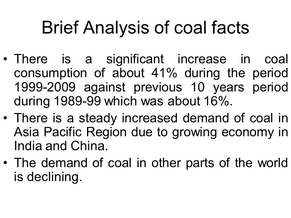 Brief Analysis of coal facts