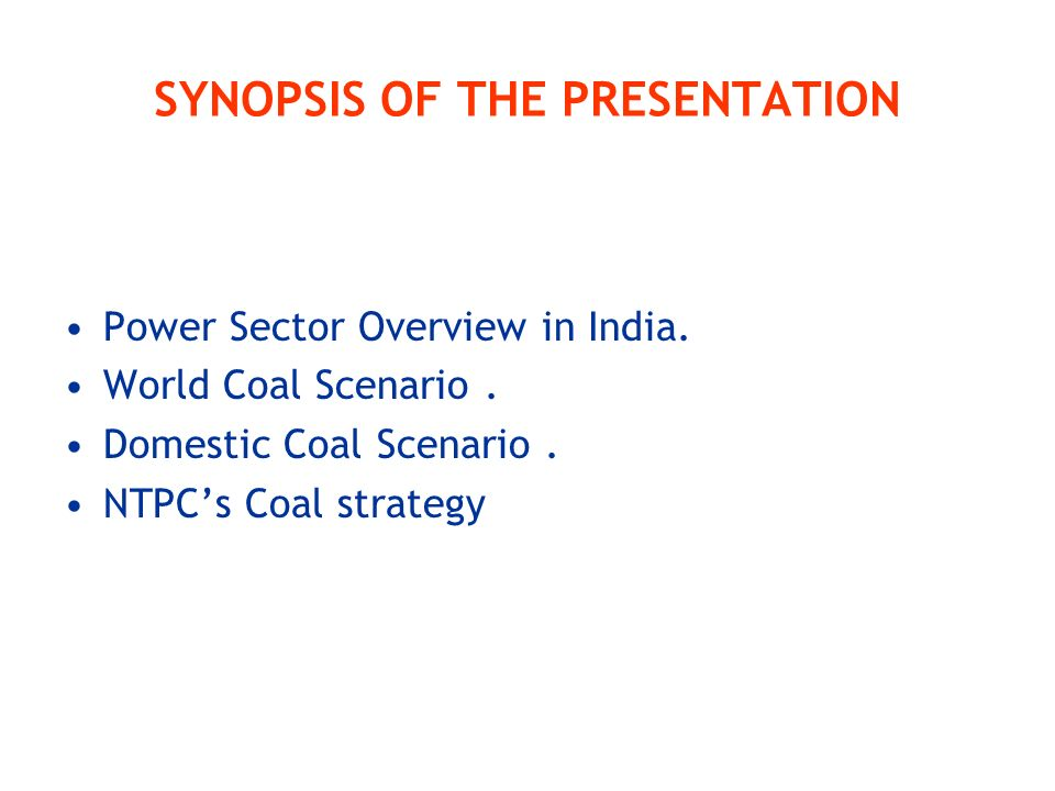 SYNOPSIS OF THE PRESENTATION