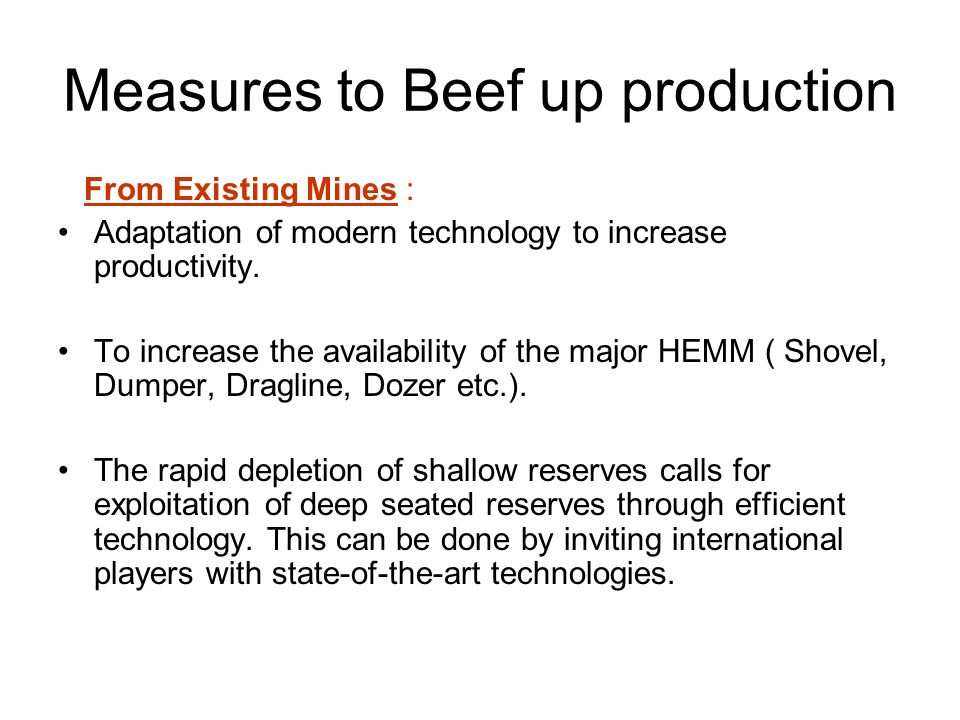 Measures to Beef up production