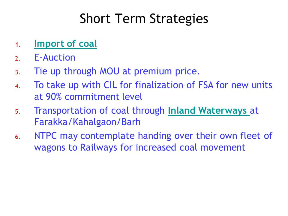 Short Term Strategies Import of coal E-Auction