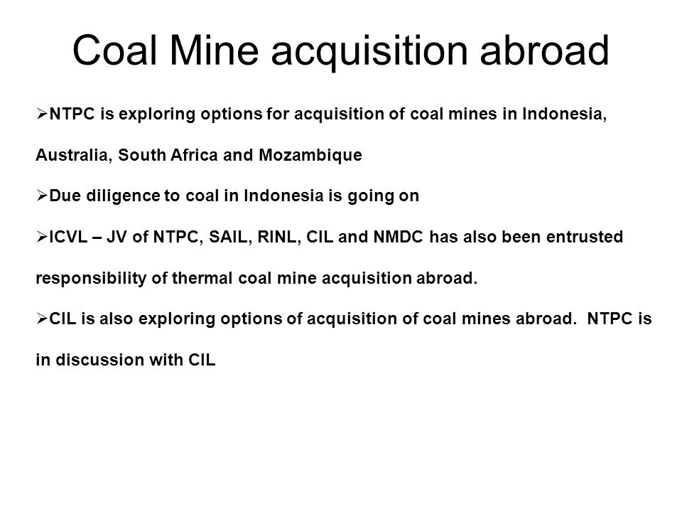 Coal Mine acquisition abroad