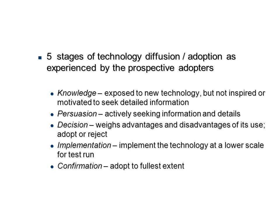 5 stages of technology diffusion / adoption as experienced by the prospective adopters