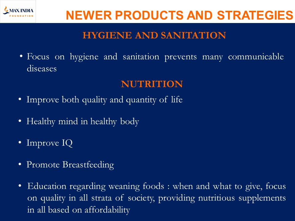 NEWER PRODUCTS AND STRATEGIES HYGIENE AND SANITATION