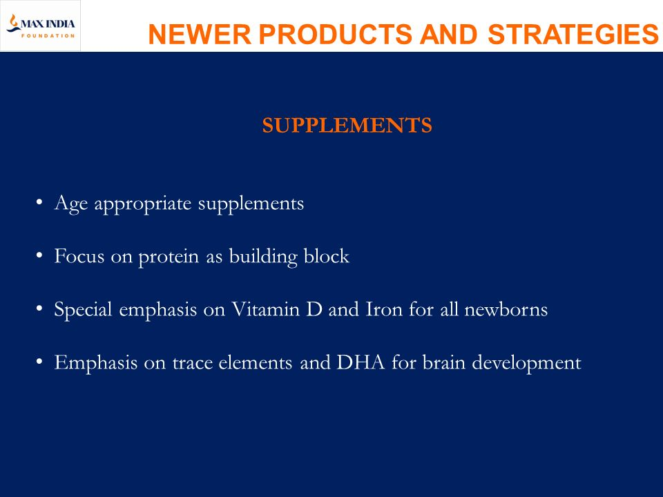 NEWER PRODUCTS AND STRATEGIES