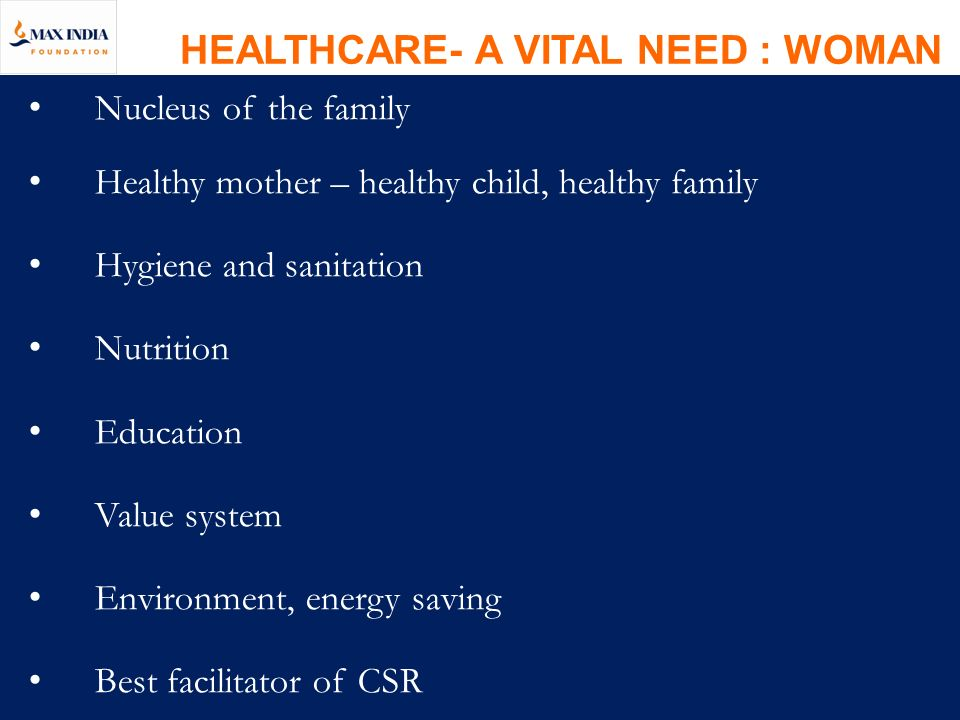 HEALTHCARE- A VITAL NEED : WOMAN