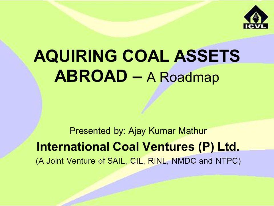 AQUIRING COAL ASSETS ABROAD – A Roadmap