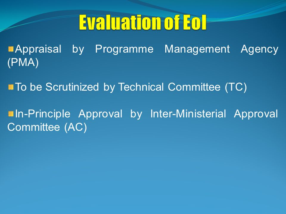 Evaluation of EoI Appraisal by Programme Management Agency (PMA)