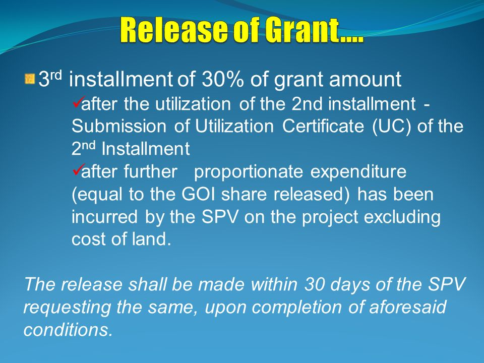 Release of Grant…. 3rd installment of 30% of grant amount