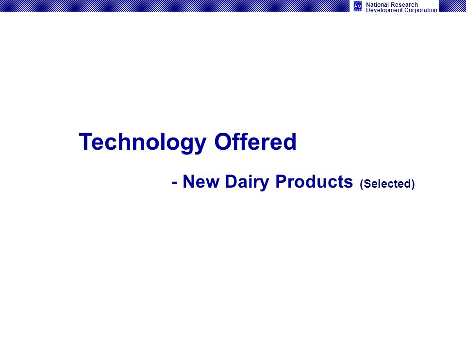 Technology Offered - New Dairy Products (Selected)