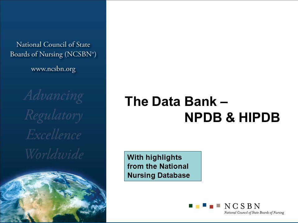 The Data Bank – NPDB & HIPDB