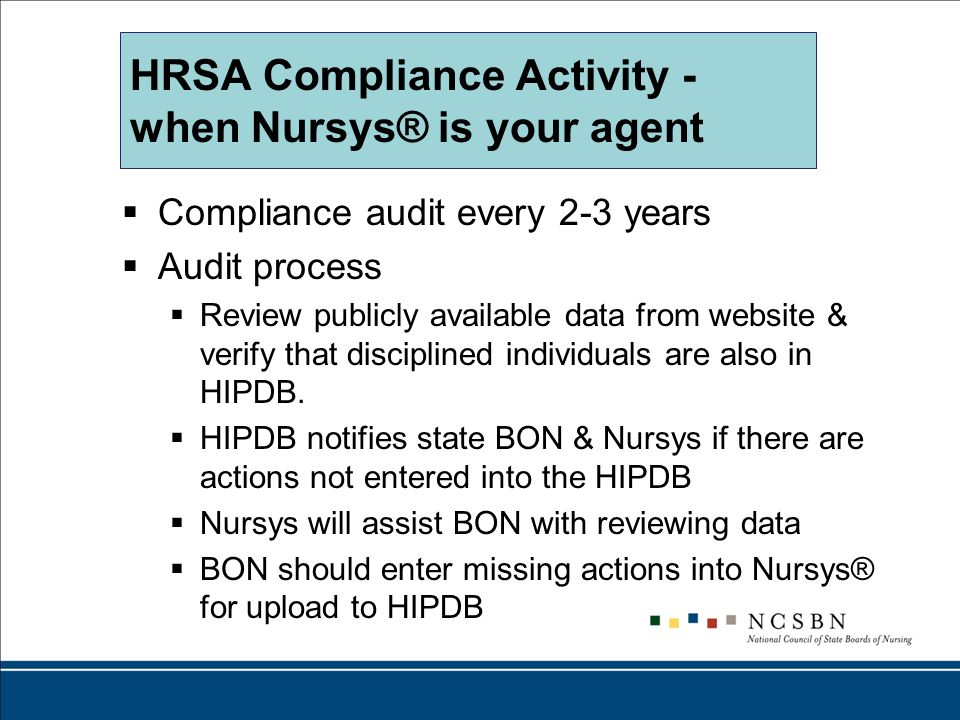 HRSA Compliance Activity - when Nursys® is your agent