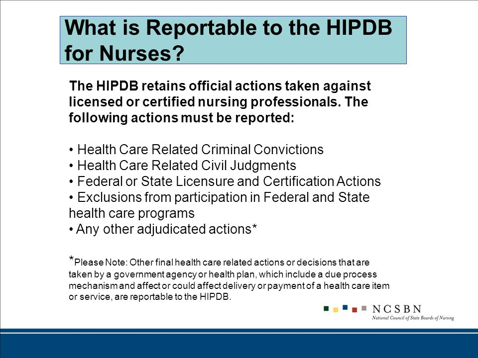 What is Reportable to the HIPDB for Nurses