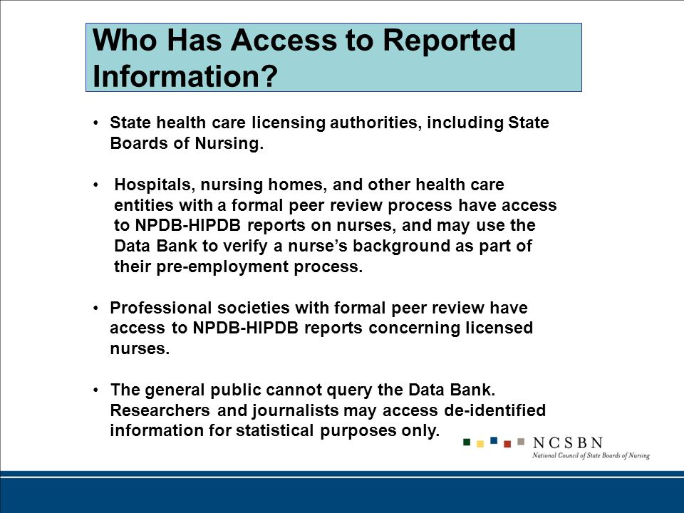 Who Has Access to Reported Information