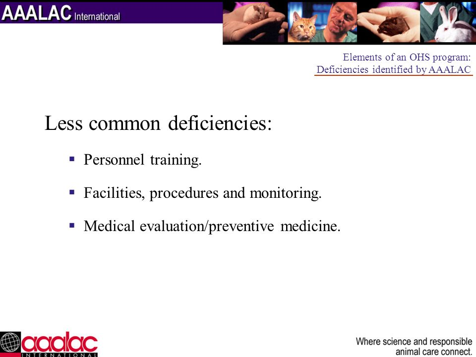 Less common deficiencies: