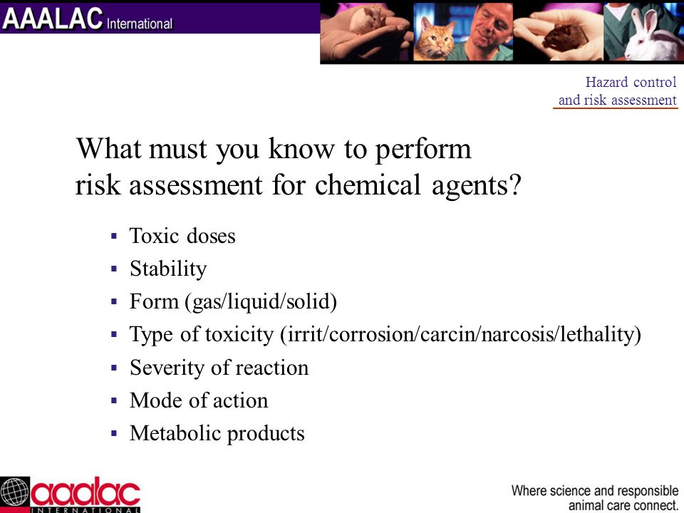 What must you know to perform risk assessment for chemical agents