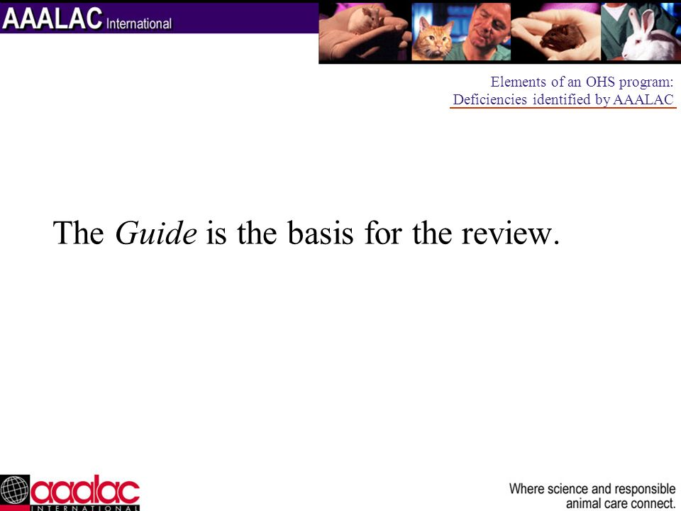 The Guide is the basis for the review.
