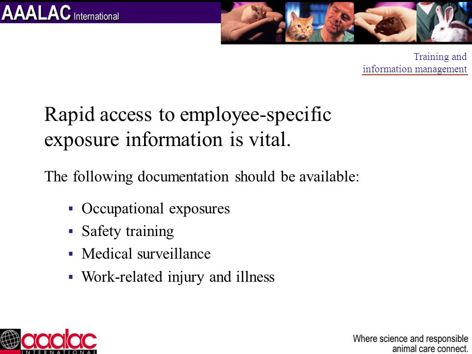 Rapid access to employee-specific exposure information is vital.