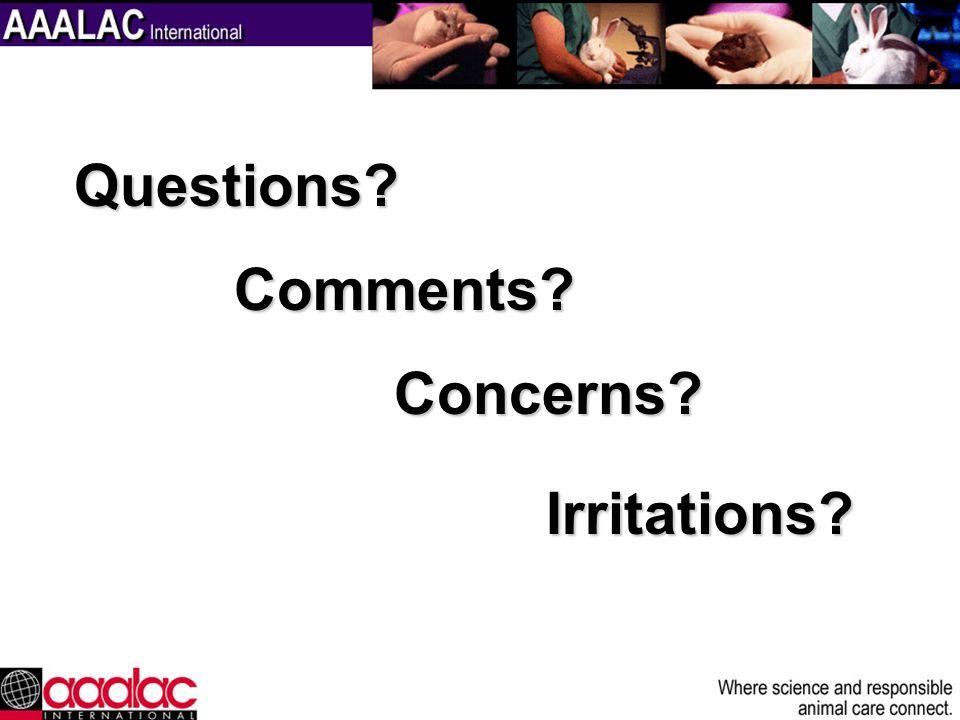Questions Comments Concerns Irritations