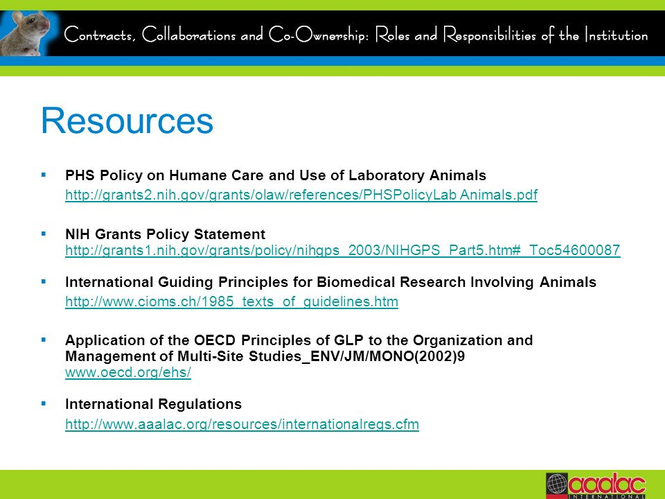 Resources PHS Policy on Humane Care and Use of Laboratory Animals