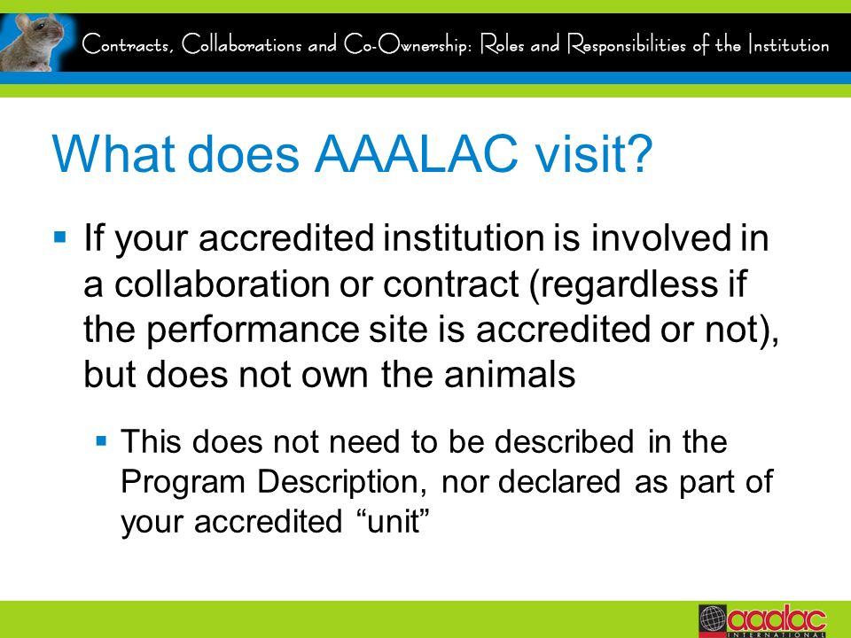 What does AAALAC visit