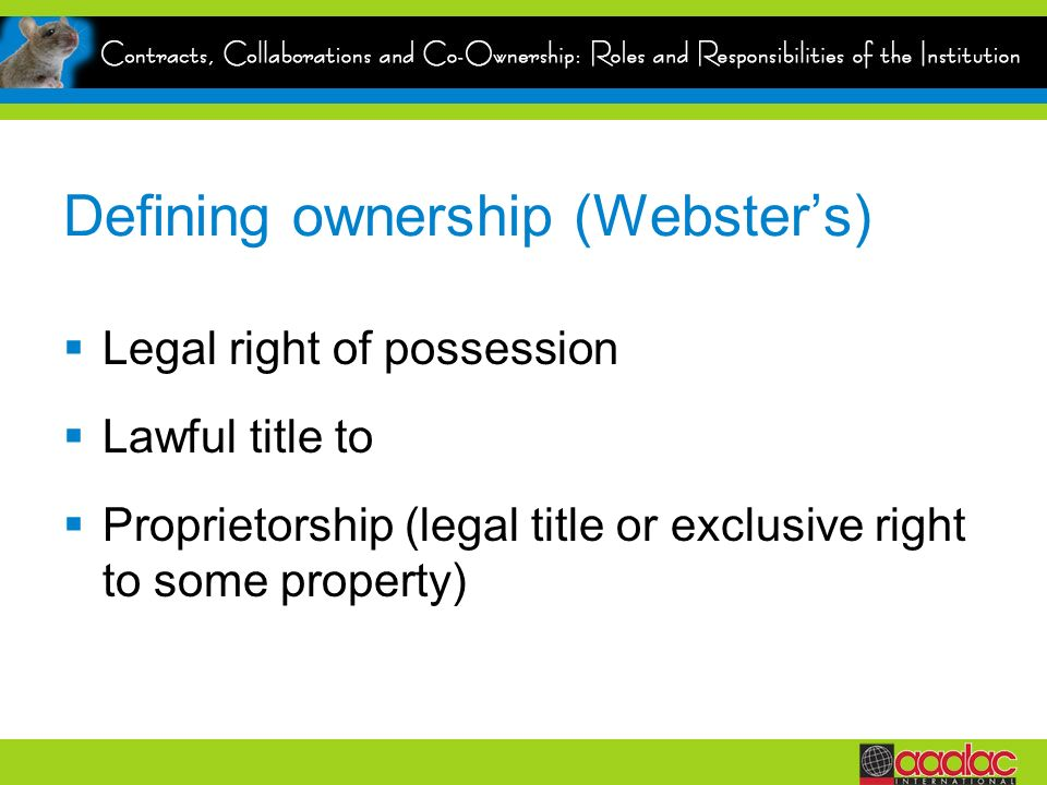 Defining ownership (Webster's)