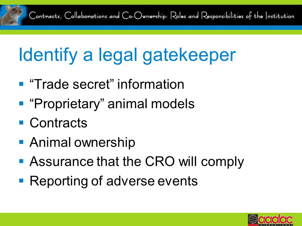 Identify a legal gatekeeper