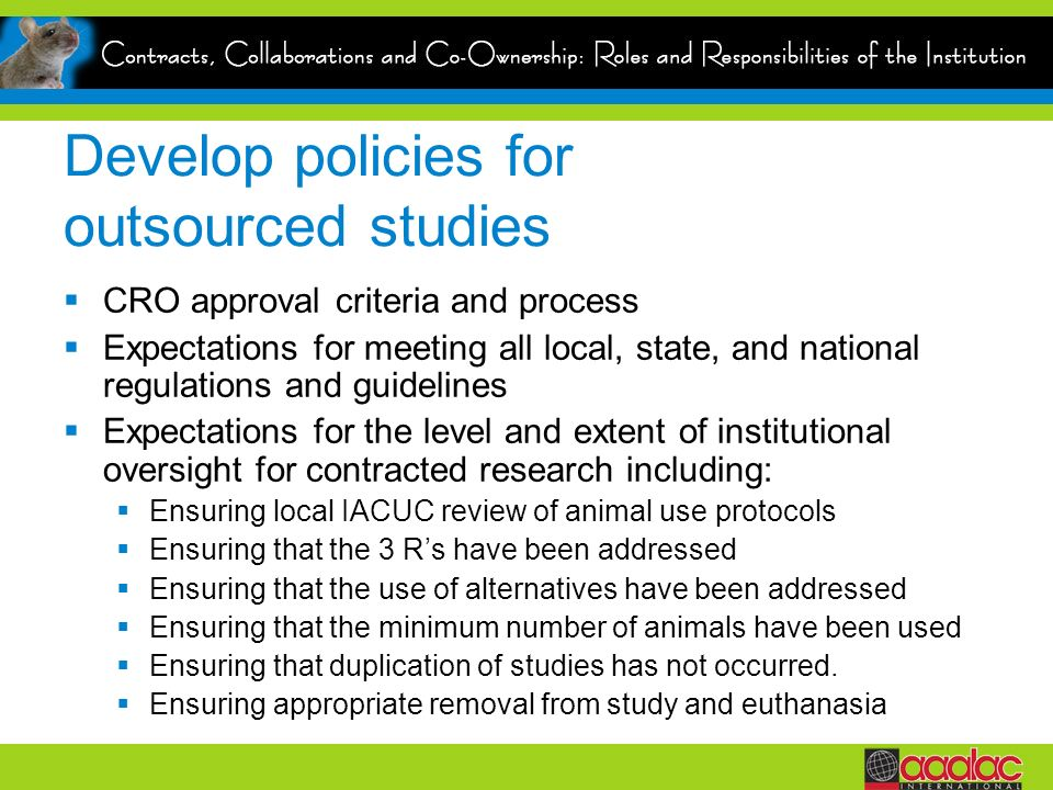 Develop policies for outsourced studies