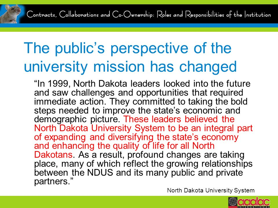 The public's perspective of the university mission has changed