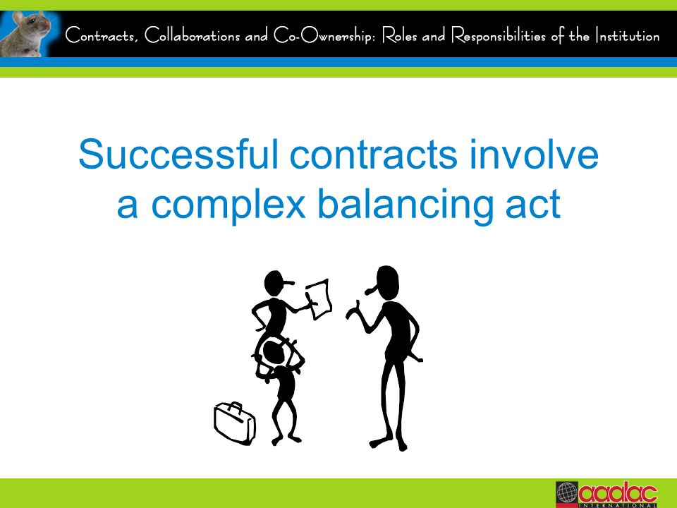 Successful contracts involve a complex balancing act