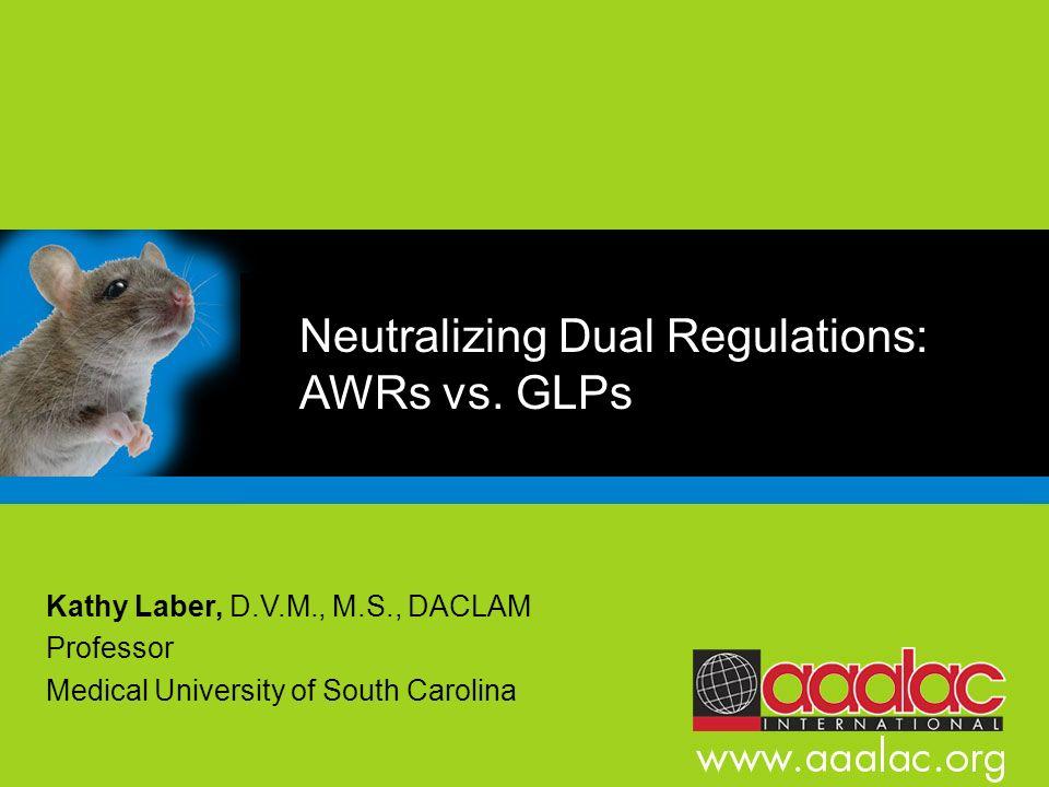 Neutralizing Dual Regulations: AWRs vs. GLPs