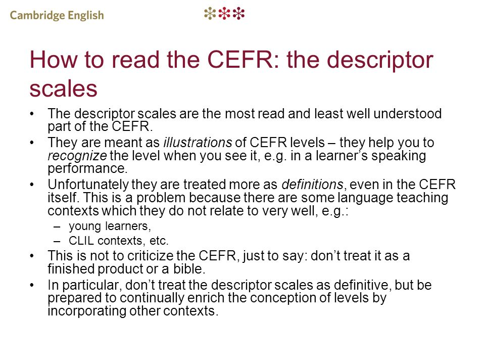 How to read the CEFR: the descriptor scales