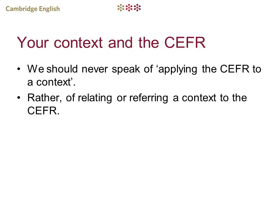 Your context and the CEFR