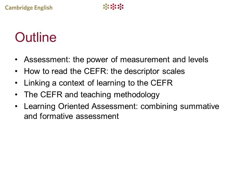 Outline Assessment: the power of measurement and levels